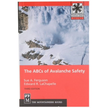 The Mountaineers Books The ABCs of Avalanche Safety