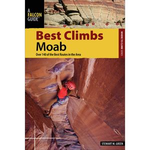 Falcon Guides Best Climbs Moab