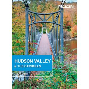 Moon Hudson River Valley Guide Book - 4th Edition