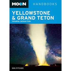 Moon Yellowstone/Grand Tetons Guide Book