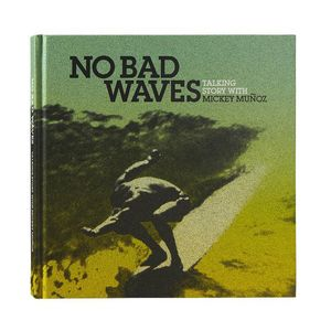 Patagonia No Bad Waves Hardcover Book