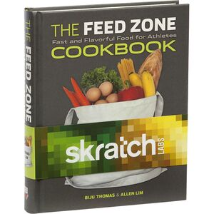 Skratch Labs Feed Zone Cookbook