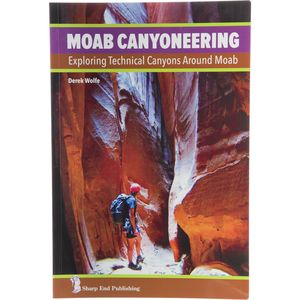 Sharp End Books Moab Canyoneering Book