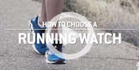 How to Choose a Running Watch