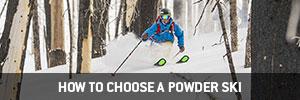 How to Choose a Powder Ski