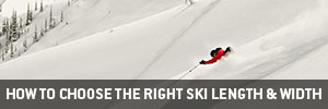 How to Choose the Right Ski Length & Width