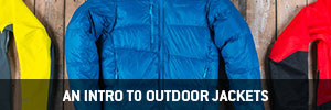 An Intro to Outdoor Jackets