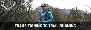 Transitioning to Trail Running