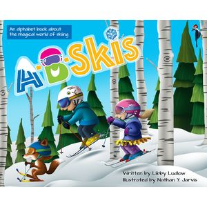 A-B-Skis A-B-Skis Children's Book