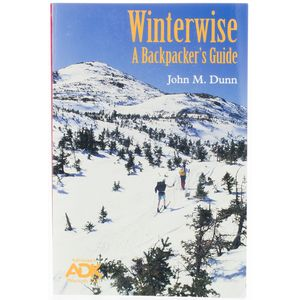 Adirondack Mountain Club Winterwise: Backpacker's Guide