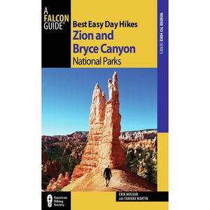 Falcon Guides Best Easy Day Hikes: Zion and Bryce - 2nd Edition Sale