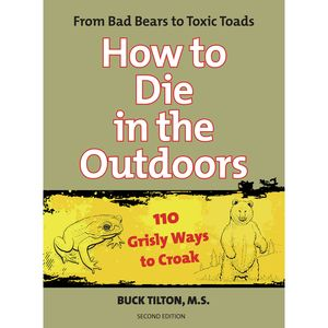 Falcon Guides How to Die in the Outdoors Book