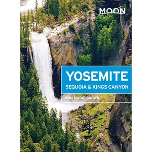 Moon Yosemite, Sequoia, and King's Canyon Guide Book Compare Price