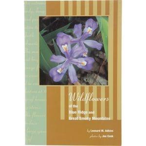 Menasha Ridge Press Wildflowers of Blue Ridge and Great Smoky Mountains Book