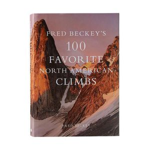 Patagonia Fred Beckey's 100 Favorite North American Climbs Hardcover Book Sale