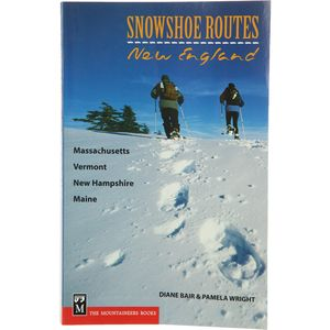 The Mountaineers Books Snowshoe Routes: New England Guide Book