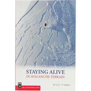 The Mountaineers Books Staying Alive in Avalanche Terrain Book