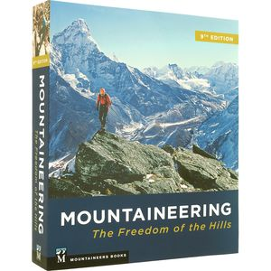 The Mountaineers Books Mountaineering: Freedom of the Hills