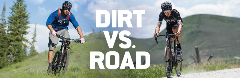 Dirt vs. Road - Backcountry Collection