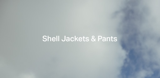 Shell Jackets & Pants